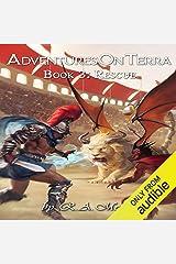 Rescue: Adventures on Terra, Book 3 Audible Audiobook