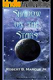 Shadow on the Stars