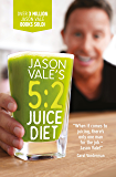 Jason Vale's 5:2 Juice Diet (English Edition)