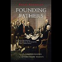 Founding Fathers: De grondleggers van de Verenigde Staten (American giants)