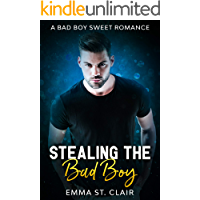 Stealing the Bad Boy: A Bad Boy Sweet Romance (Not So Bad Boys Book 1)