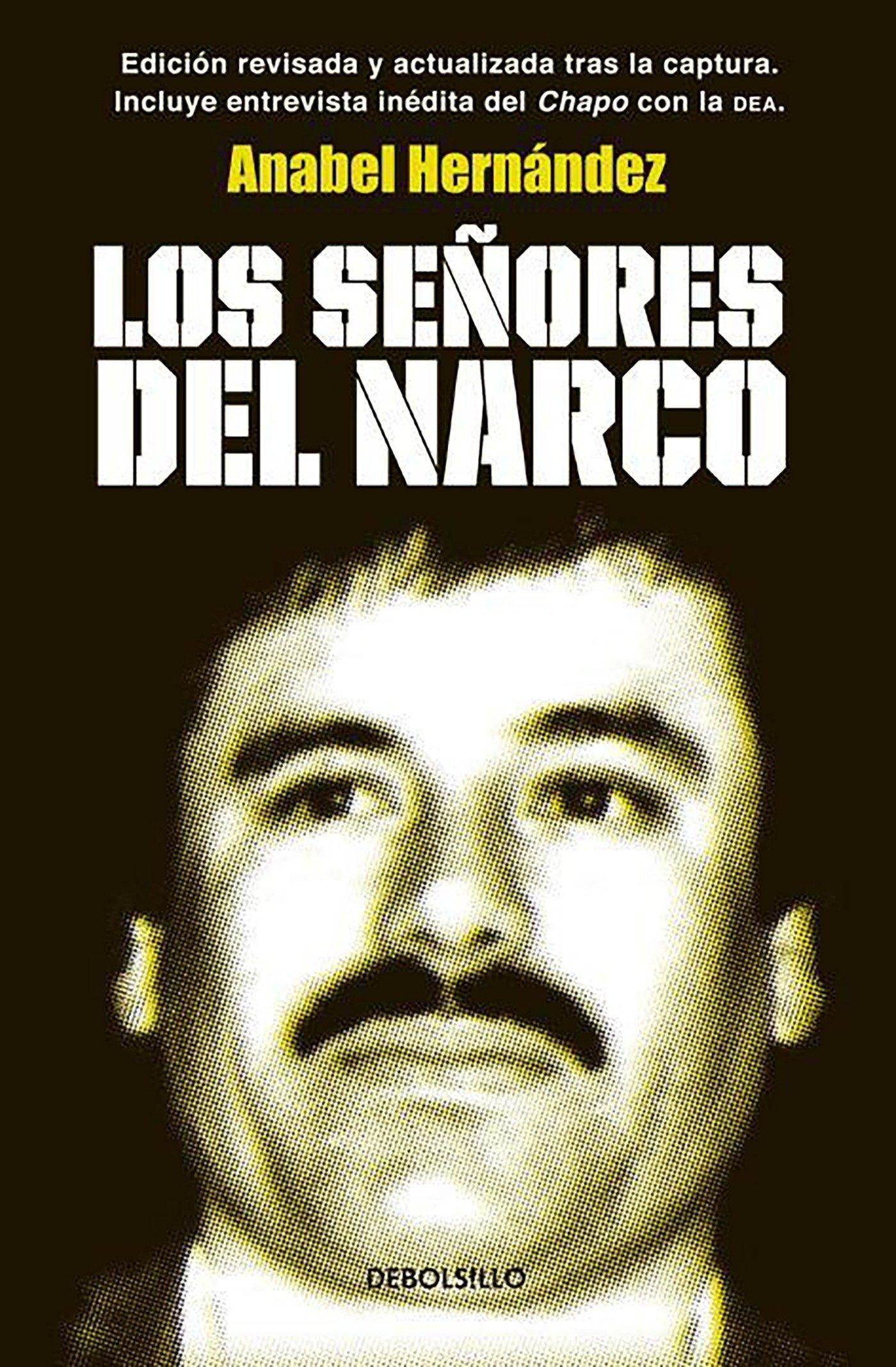 Los Señores Del Narco Narcoland Spanish Edition Anabel