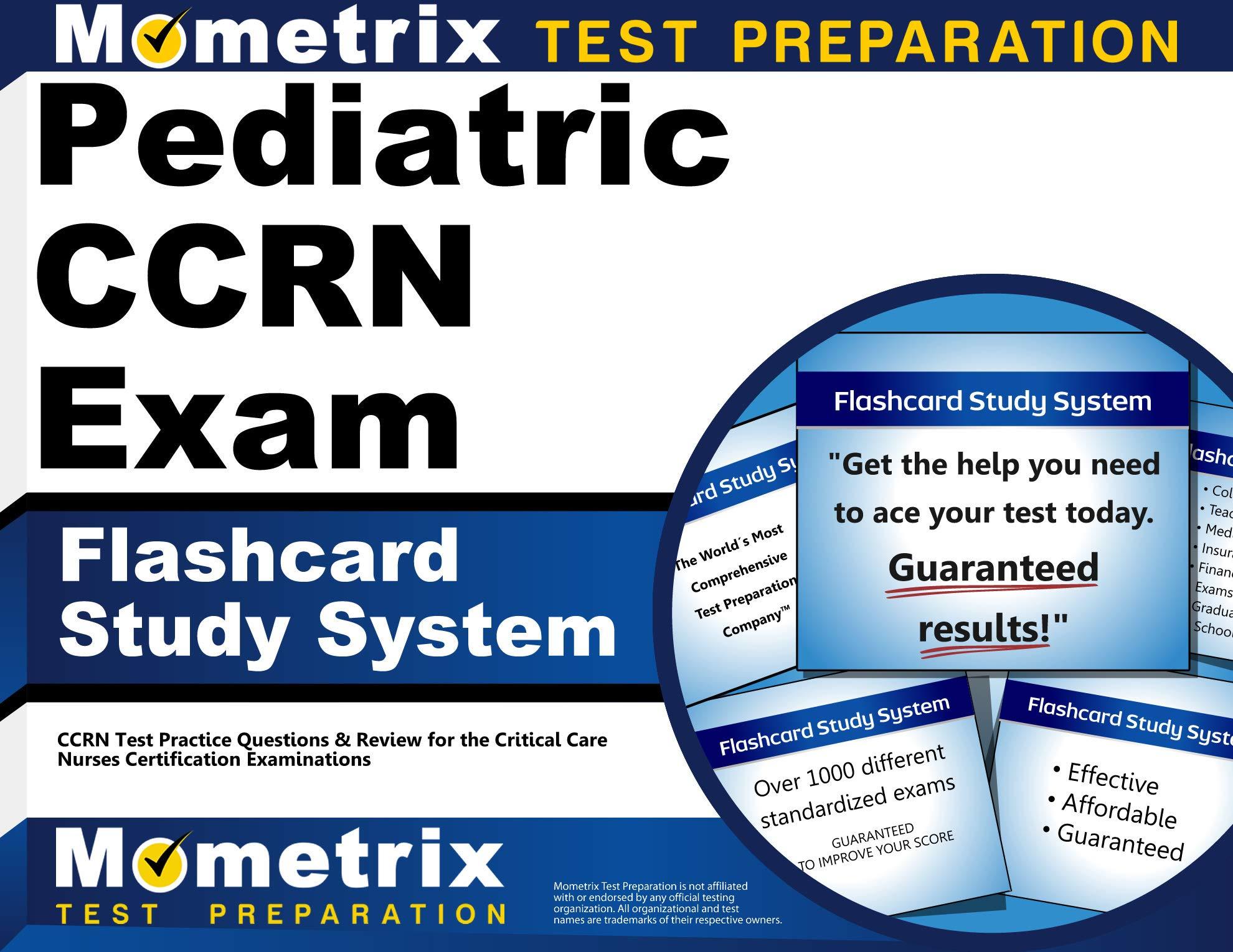 Pediatric CCRN Exam Flashcard Study System: CCRN Test