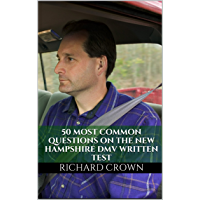 Pass Your New Hampshire DMV Test Guaranteed! 50 Real Test Questions! New Hampshire DMV Practice Test Questions