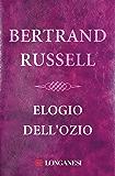 Elogio dell'ozio (Italian Edition)