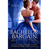 The Bachelor Bargain (Secrets, Scandals, and Spies Book 1)