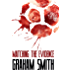 Matching the Evidence - The Major Crimes Team - Vol 2: More gripping crime stories featuring Cumbria's Major Crimes Team