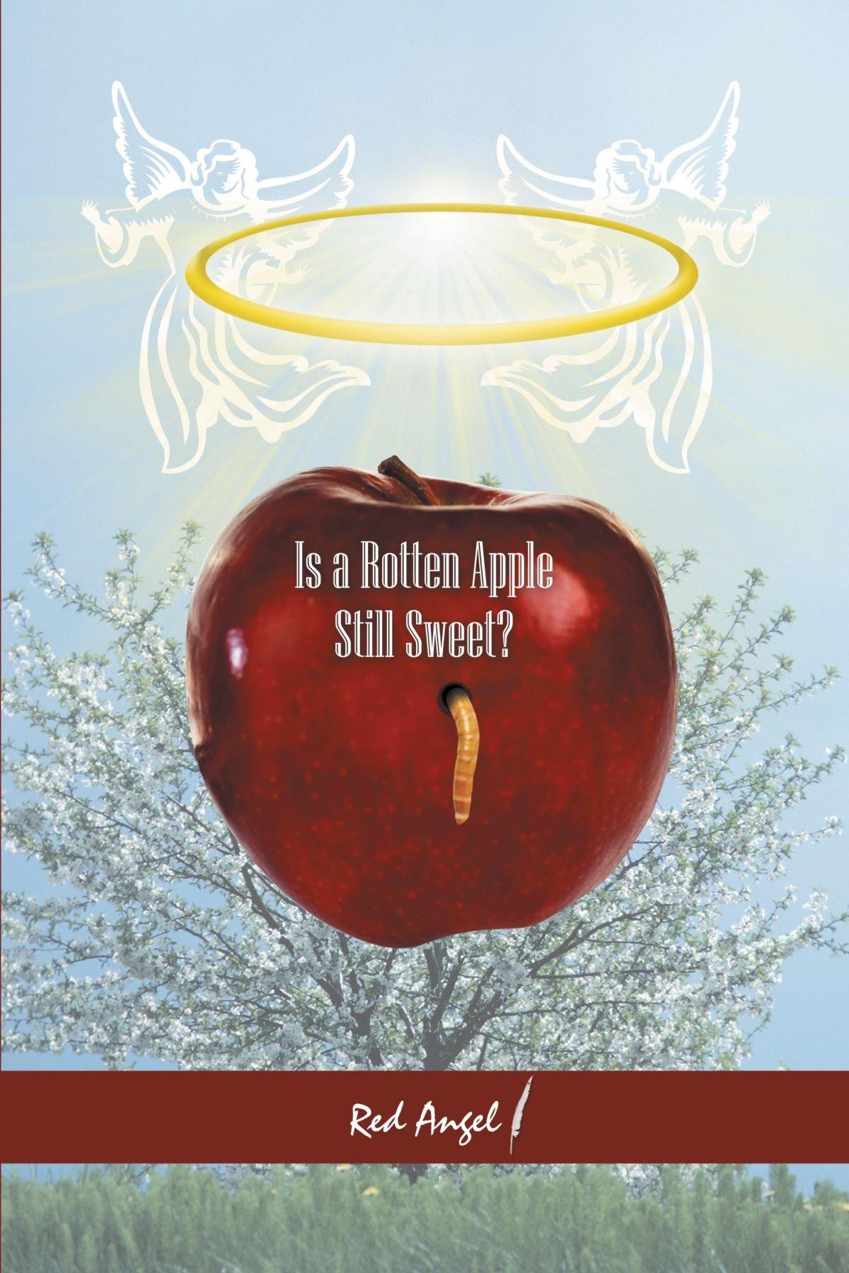 Is A Rotten Apple Still Sweet? pdf