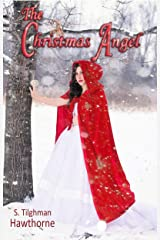The Christmas Angel: A Tale of Redemption Kindle Edition