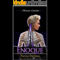 Enoque: Volume 3 - Trevas Eternas