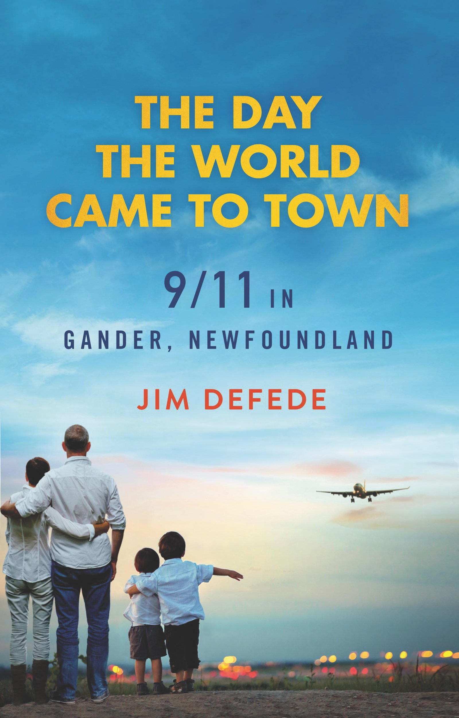 The Day the World Came to Town book cover