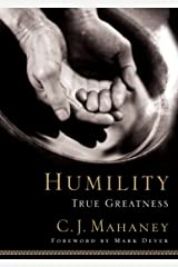 Humility: True Greatness Hardcover
