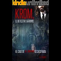 Krom el detective bárbaro: El caso de la vampira secuestrada (Personajes de El Mundo Encantado nº 1)