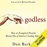 Godless: How an Evangelical Preacher Became One