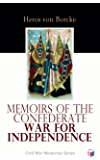 Memoirs of the Confederate War for Independence: Civil War Memories Series