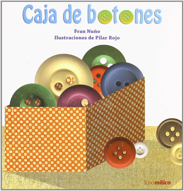 La caja de botones (Piruletras): Amazon.es: Nuño del Valle, Francisco Manuel: Libros