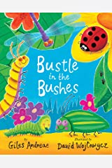 Bustle in the Bushes Hardcover