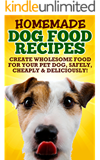 The healthy homemade dog food cookbook ebook charlie fox amazon homemade healthy dog food food recipes because your dog deserves the best all natural dog forumfinder Image collections