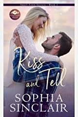 Kiss and Tell: A smart and steamy enemies-to-lovers, sassy heroine romance. (Small-Town Secrets series Book 2) Kindle Edition