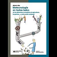 Biotecnología en todos lados: en los alimentos, la medicina, la agricultura, la química… ¡y esto recién empieza! (Ciencia que ladra… serie Clásica)