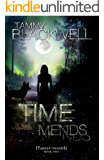 Time Mends (Timber Wolves Trilogy Book 2)