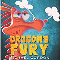 Dragon's Fury: (Childrens books about Anger) (Emotions & Feelings)