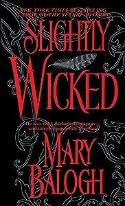 Slightly Wicked (Bedwyn Saga Book 2)