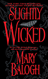 Slightly Wicked (Bedwyn Saga Book 2)