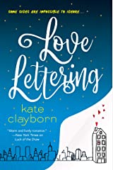 Love Lettering: A Witty and Heartfelt Love Story Kindle Edition