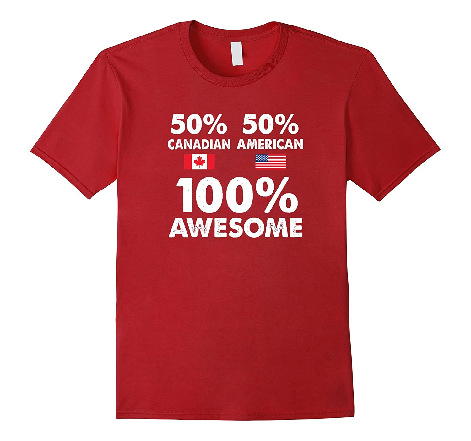 50% Canadian 50% American 100% Awesome Funny Shirt-Art