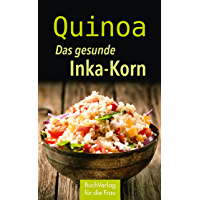 Quinoa: Das gesunde Inka-Korn (Minibibliothek)