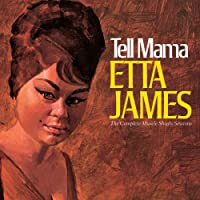 Tell Mama: The Complete Muscle Shoals Sessions (Remastered)