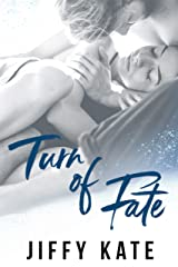 Turn of Fate Kindle Edition
