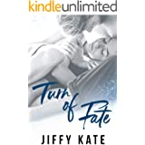 Turn of Fate : A Friends to Lovers New Adult Romance (French Quarter Collection)