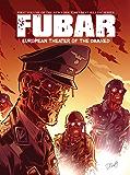 FUBAR: European Theater of the Damned: 1