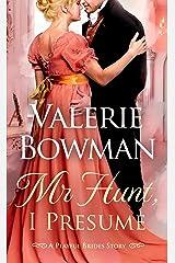Mr. Hunt, I Presume: A Playful Brides Story Kindle Edition