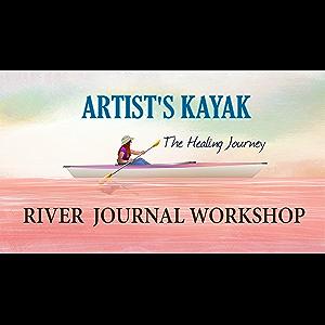 River Journal Workshop: The Healing Journey (Creative Tour & Sketch)