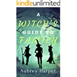 A Witch's Guide to Family (A Book & Candle Mystery Book 7)
