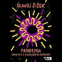Pandemia: Covid-19 e a reinvenção do comunismo (Pandemia Capital)