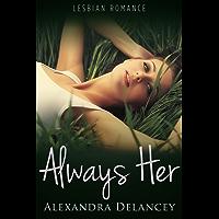 Always Her: Lesbian Romance