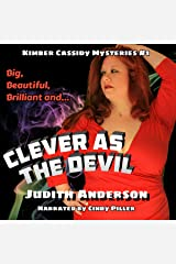 Clever as the Devil: Kimber Cassidy Mysteries Audible Audiobook