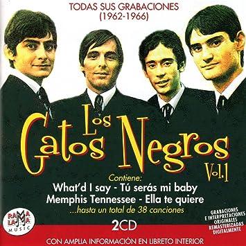 LOS GATOS NEGROS - Todas Sus Grabaciones (1962-1966) Vol 1 - Amazon.com Music