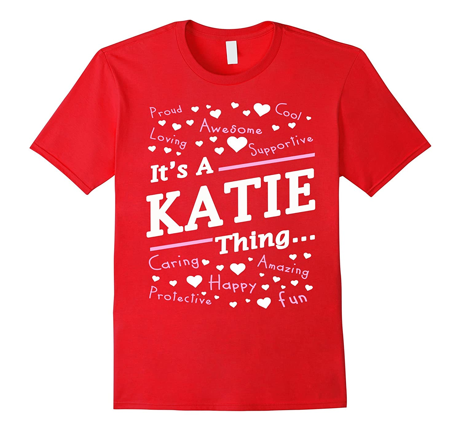 Womens Its A Katie Thing T-Shirt Katie Gifts-Vaci