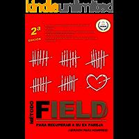 Método Field para recuperar a su ex pareja: Versión para hombres