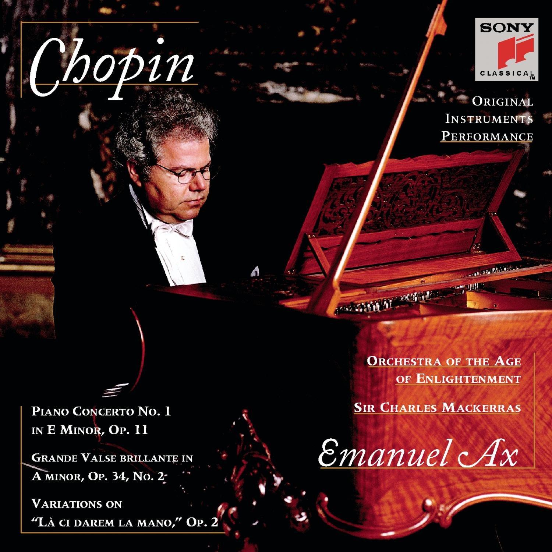 Chopin: Piano Concerto No. 1 in E minor Op. 11 / Variations on La Ci Darem La Mano , Op. 2, Grande Valse Brillante in A minor, Op. 34 No. 2