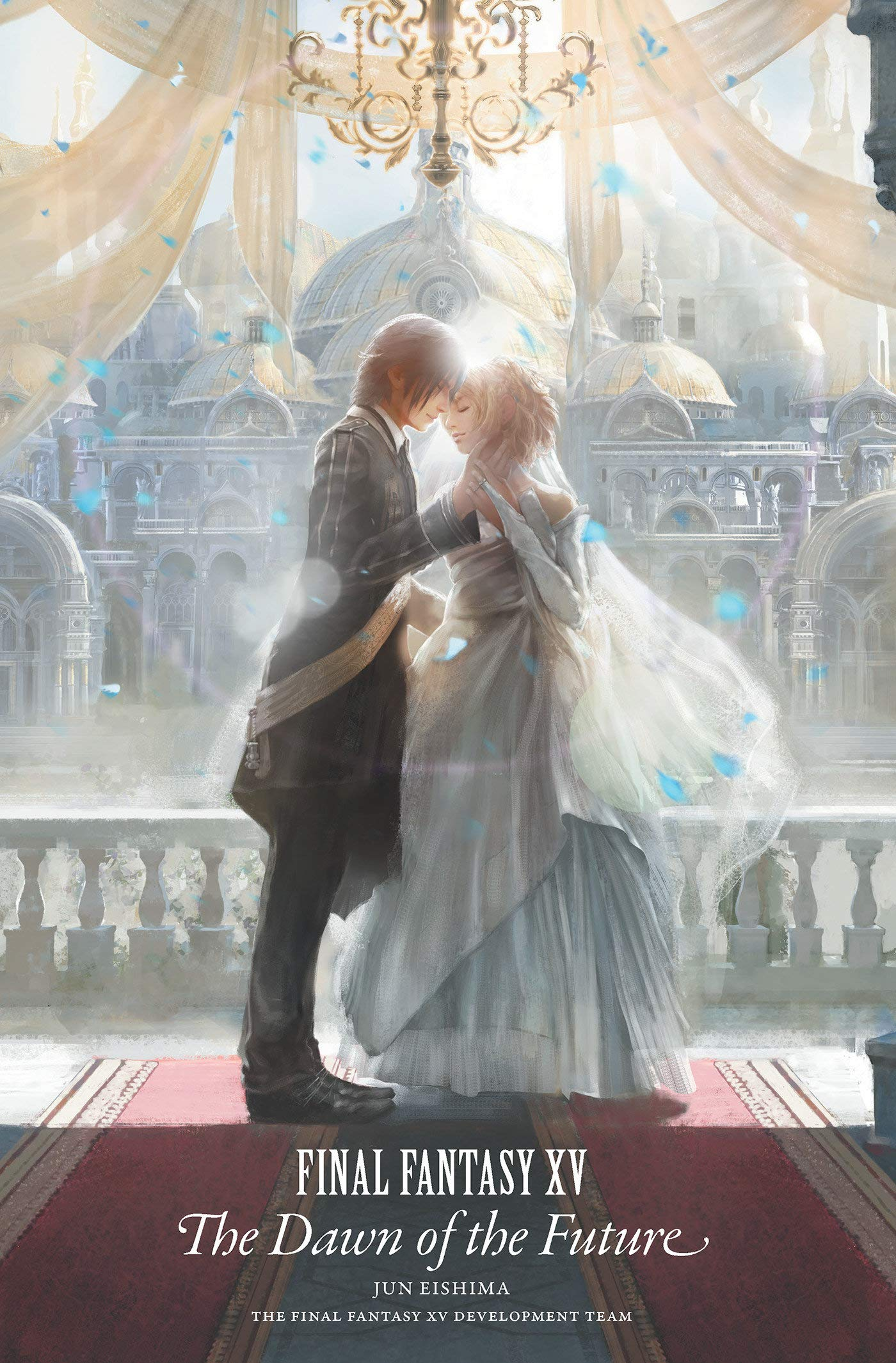 Final Fantasy XV: The Dawn of the Future pdf epub