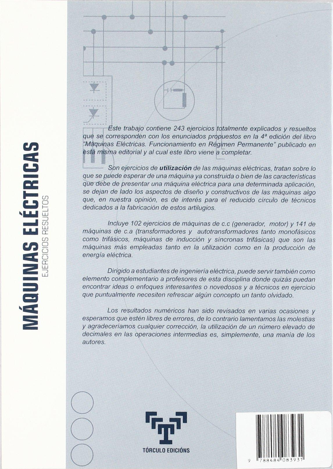 Máquinas eléctricas: Ejercicios resueltos: Amazon.es: Juan Suárez Creo, Blanca Miranda Blanco: Libros