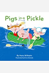 Pigs in a Pickle: (Pig Book for kids, Piggie Board Book for Toddlers) Kindle Edition
