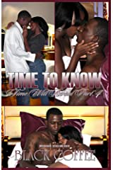 Time To Know-RELOADED-Time Will Reveal part 4 (Time Will Reveal-RELOADED) Kindle Edition
