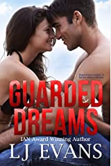 Guarded Dreams: A Second-chance, Military Romance (An Anchor Novel Book 1) Kindle Edition